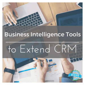 sing BI Tools to Extend CRM