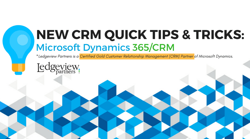 New CRM Tips and Tricks