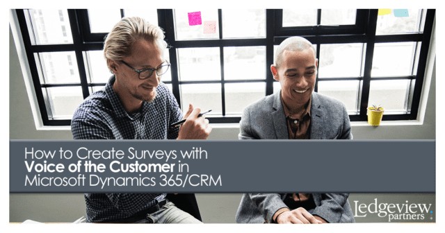 How to Create Surveys with VoC in Microsoft Dynamics 365/CRM