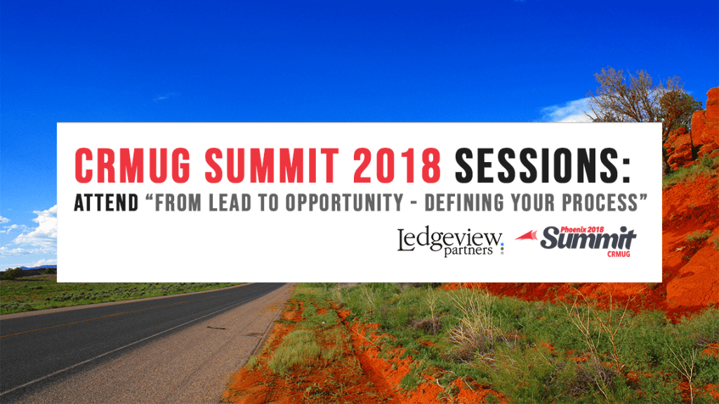 Ledgeview Partners at CRMUG Summit 2018