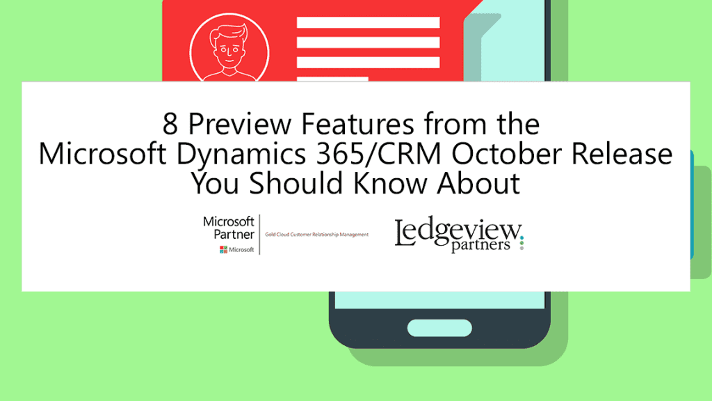 Microsoft Dynamics 365/CRM Ledgeview Partners