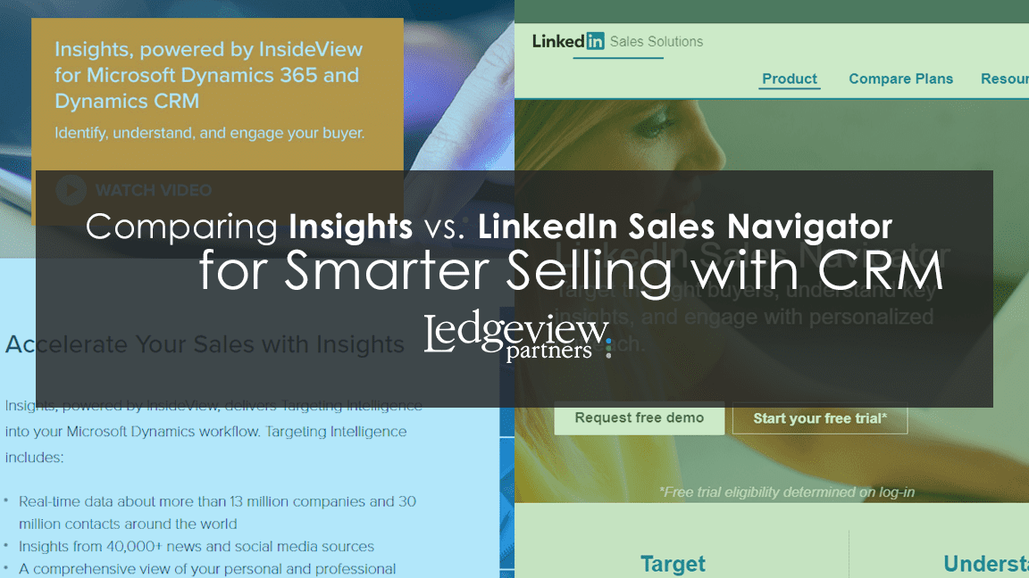 Comparing Insights vs LinkedIn Sales Navigator for Smarter CRM Selling