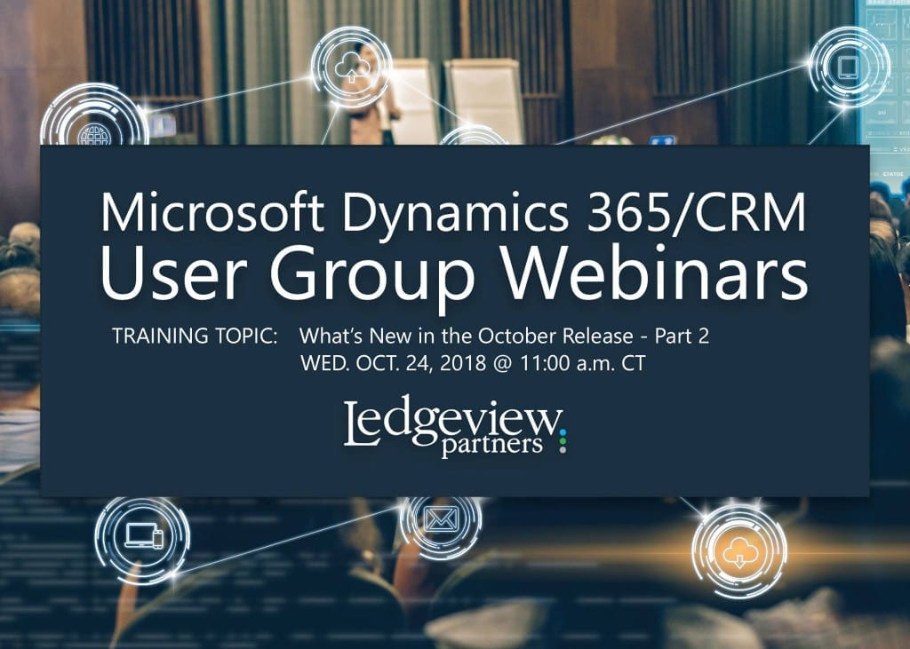 Microsoft Dynamics 365 CRM at Ledgeview