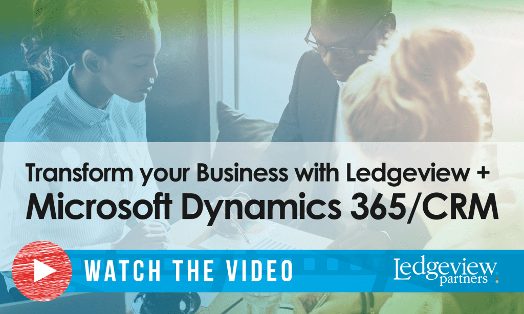 Transform your Business with Ledgeview and Microsoft Dynamics 365